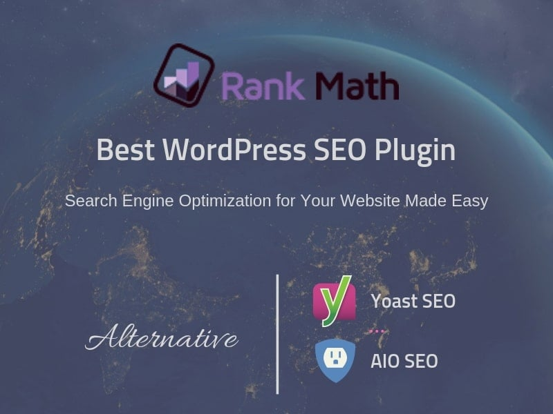 Rank Math – The Best WordPress SEO Plugin in the future (Alternative Yoast, AIO SEO)