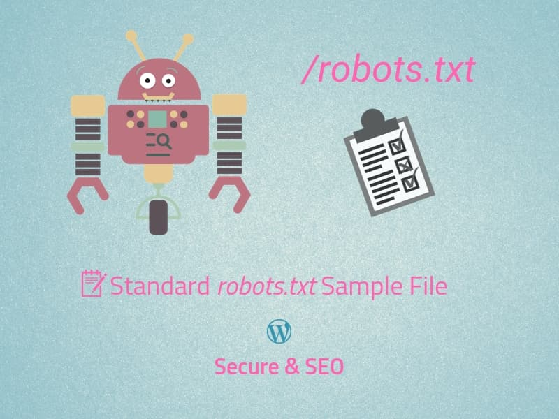 The Standard robots.txt Sample File for WordPress (Secure & SEO)