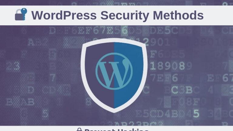 Security Methods for WordPress, Prevent Hacking your Website